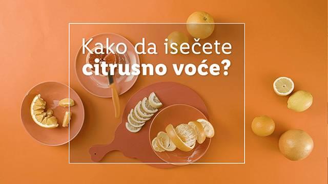 Kako da isečete citrusno voće 🍋